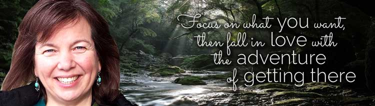 Focus on what you want, then fall in love with the adventure of getting there... Jennifer Sutton